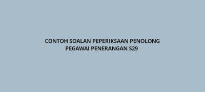 Contoh Soalan Peperiksaan Penolong Pegawai Penerangan S29
