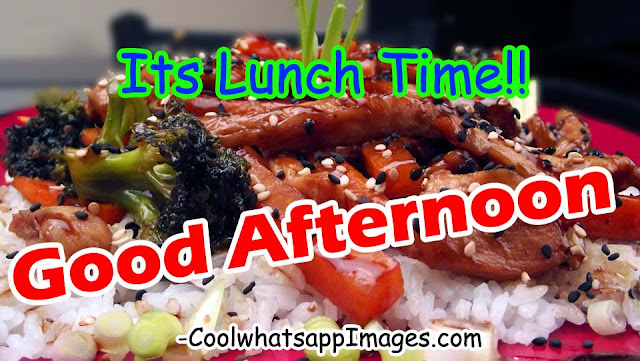 Good Afternoon Images with Lunch, Good Afternoon Lunch Images