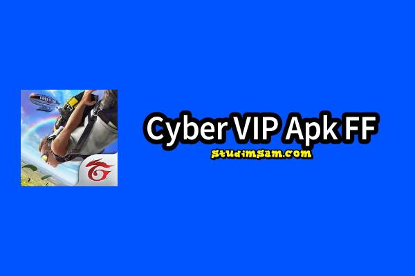 cyber vip apk ff