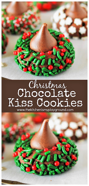 Christmas Chocolate Kiss Cookies ~ Spread some holiday cheer with these adorable little sprinkled-adorned treats! A fun cookie project for the kids & grown-ups alike.  www.thekitchenismyplayground.com