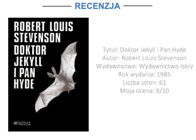 """DOKTOR JEKYLL I PAN HYDE"" - ROBERT LOUIS STEVENSON"