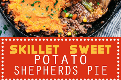 SKILLET SWEET POTATO SHEPHERDS PIE