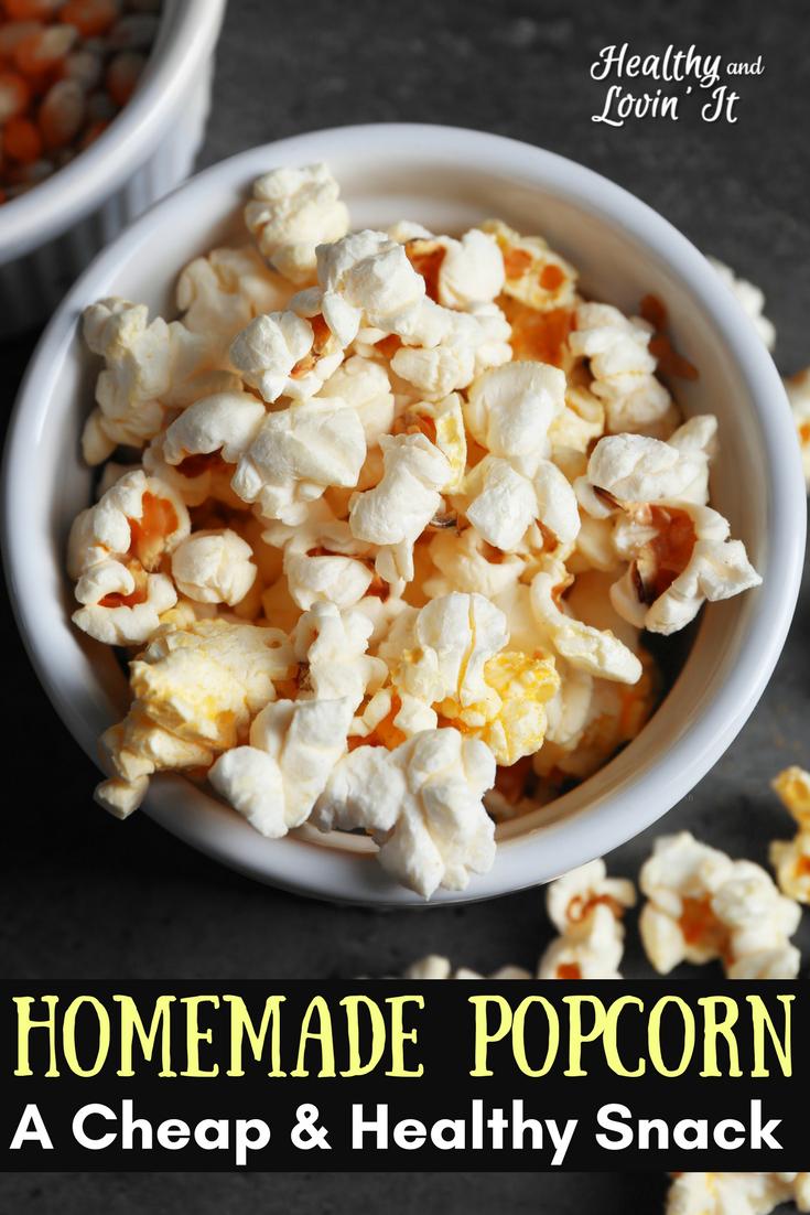 homemade popcorn cheap healthy snack