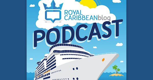 Royal Caribbean Blog Podcast (Podcast Pick)