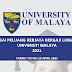 19 Peluang Kerjaya pelbagai taraf pendidikan dibuka di Universiti Malaya. Ini cara permohonannya
