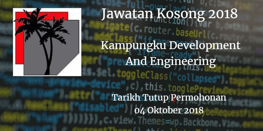 Jawatan Kosong Kampungku Development And Engineering 04 Oktober 2018
