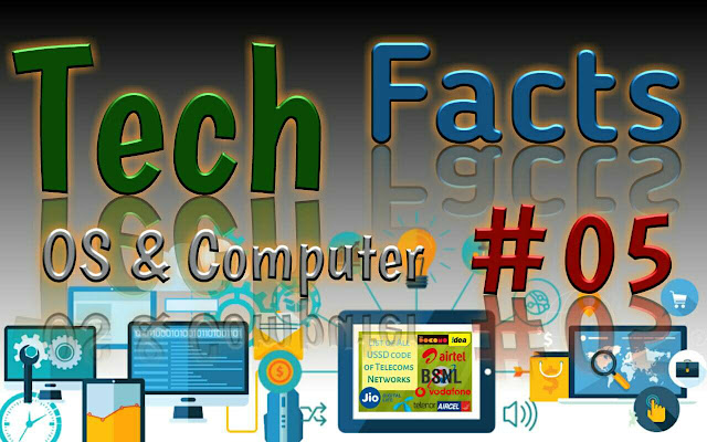 Tech Facts five amazing technology Facts