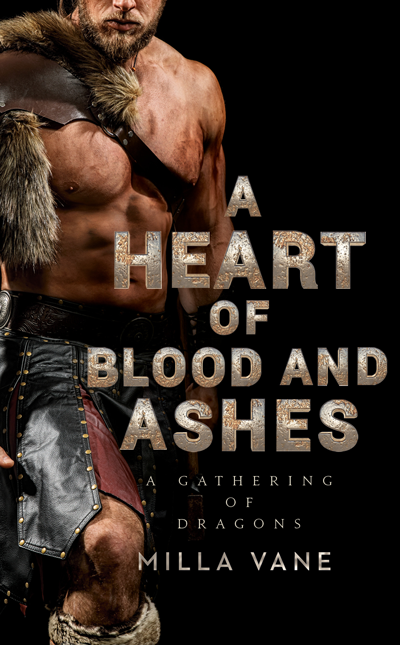 Book Review: A Heart of Blood and Ashes (A Gathering of Dragons #1) by Milla Vane | About That Story