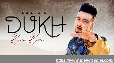 Dukh Kinu Kinu Song Lyrics | Saajz | Gold Boy | Latest Punjabi Songs 2020 | Speed Records