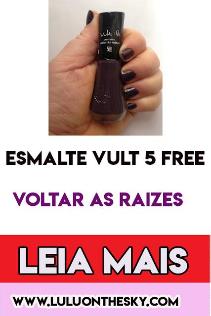Esmalte VULT 5Free Voltar As Raizes