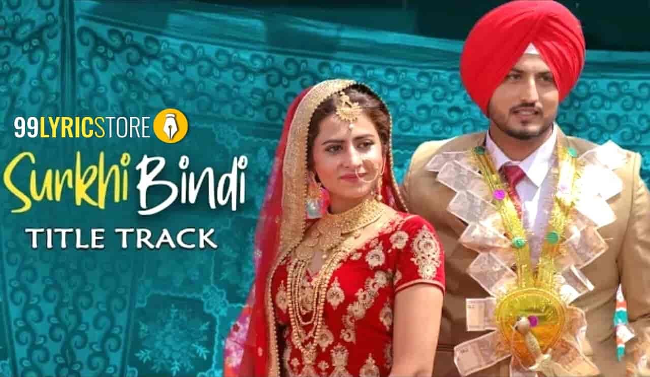 Surkhi Bindi Punjabi Song from Punjabi movie Surkhi Bindi
