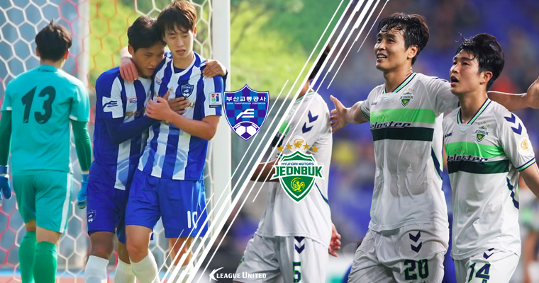 KFA Cup Preview: Busan Transportation Corporation Football Club vs Jeonbuk Hyundai Motors