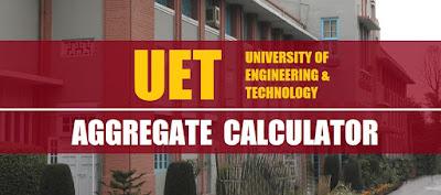 University Of Engineering and Technology (UET) aggregate calculator - taleem 360