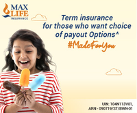 5 Powerful Reasons to buy Max Life Term Insurance