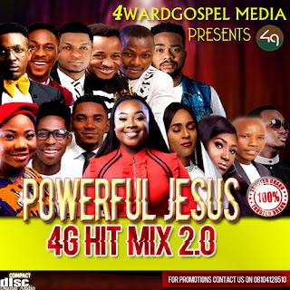 4G Mixtape | 4G Hit Mix 2.0 - Powerful Jesus