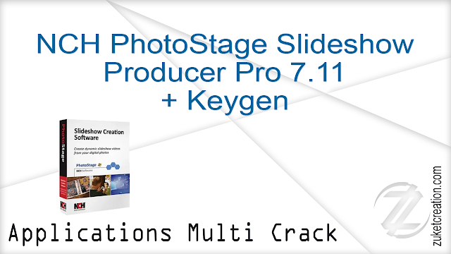 NCH PhotoStage Slideshow Producer Professional 5.11 Beta + Crack
