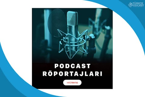 Podcast Röportajları Podcast