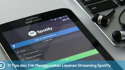 11 Tips dan Trik Menggunakan Layanan Streaming Spotify