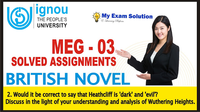 heathcliff, wuthering heights, ignou assignmets, ignou meg solved assignments