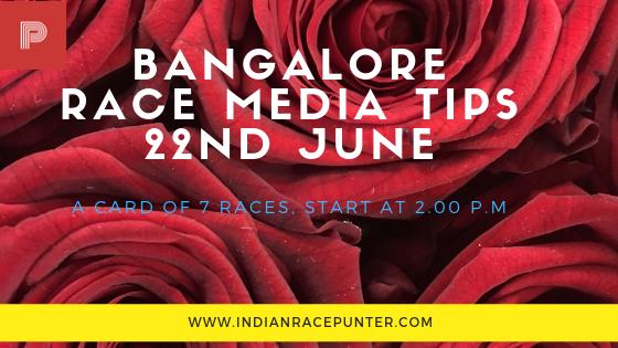 Bangalore Race Media Tips 22 June