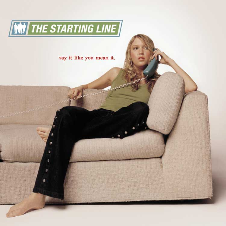 The Starting Line - Say It Like You Mean It (2002)