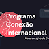 Acompanhe o programa Conexão Internacional