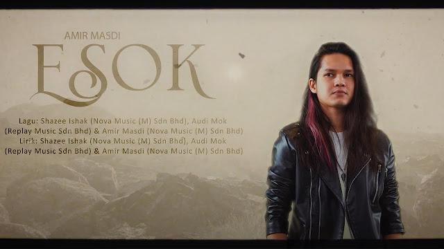 Lirik Lagu Esok Amir Masdi
