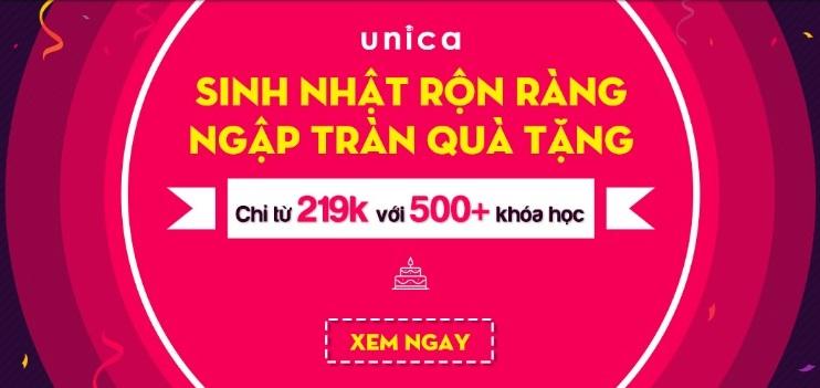 Chỉ từ 219k với 500+ Khóa học Online mừng sinh nhật Unica 2019