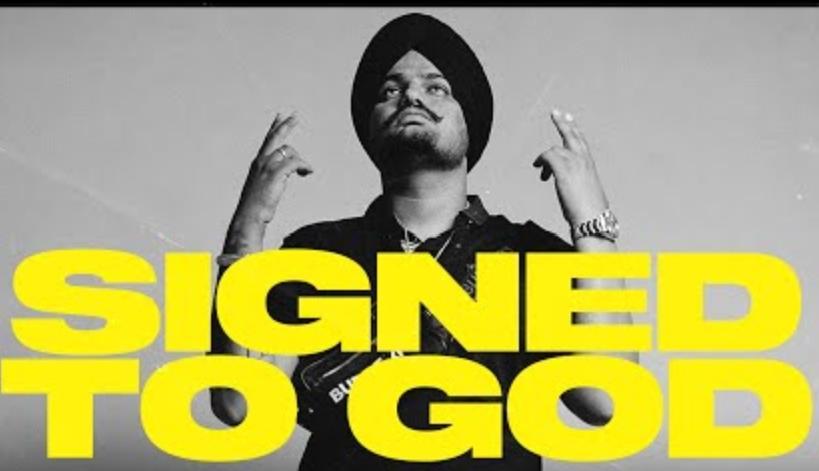 Signed To God Lyrics - Sidhu Moose Wala - Download Video or MP3 Song