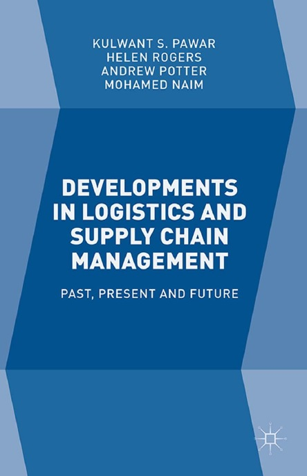 Developments in Logistics and Supply Chain Management: Past, Present and Future