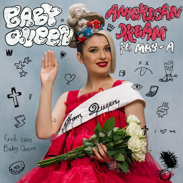 "American Dream prépare Ce titre enclenche la prochaine la prochaine sortie de Baby Queen ""the Yearbook"""