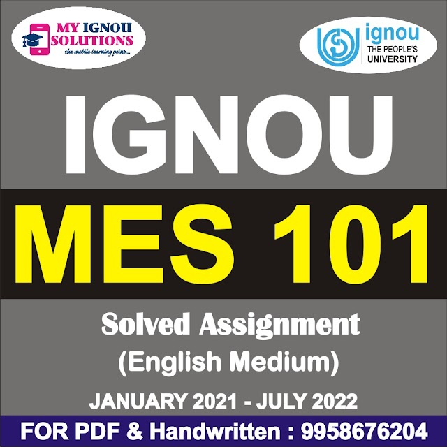 MES 101 Solved Assignment 2021-22