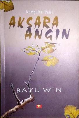 Buku: Aksara Angin karya Bayu Win