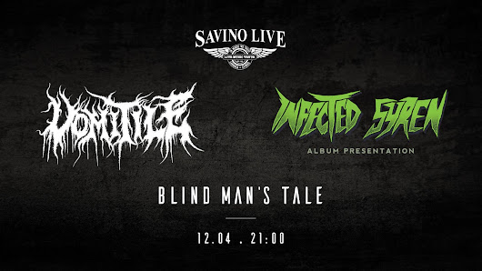 VOMITILE + INFECTED SYREN + BLIND MAN'S TALE - Live at Savino (12 APR 2018)