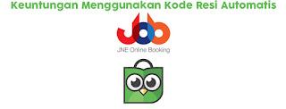 Keuntungan Menggunakan Kode Resi Automatis JOB JNE Online Booking di Tokopedia