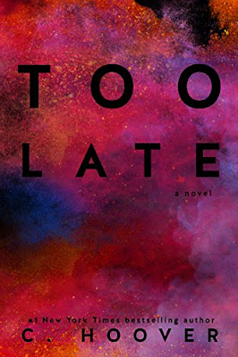 Too Late - C. Hoover