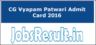 CG Vyapam Patwari Admit Card 2016