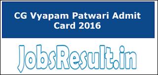 CG Vyapam Patwari Admit Card 2016