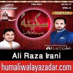 http://www.humaliwalayazadar.com/2016/04/ali-raza-irani-manqabat-2016.html