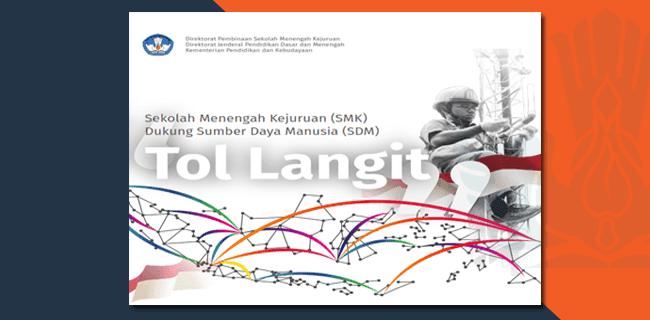 """Buku SMK Dukung Sumber Daya Manusia """"Tol Langit"""""""