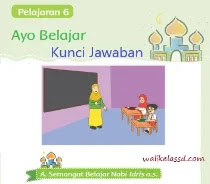 Kunci-Jawaban-PAI-Kelas-1-Halaman- 40- 41- 47- 48-Pelajaran-6