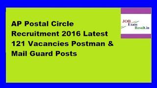 AP Postal Circle Recruitment 2016 Latest 121 Vacancies Postman & Mail Guard Posts