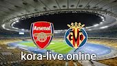 مباراة فياريال وآرسنال بث مباشر بتاريخ 29-04-2021 الدوري الأوروبي