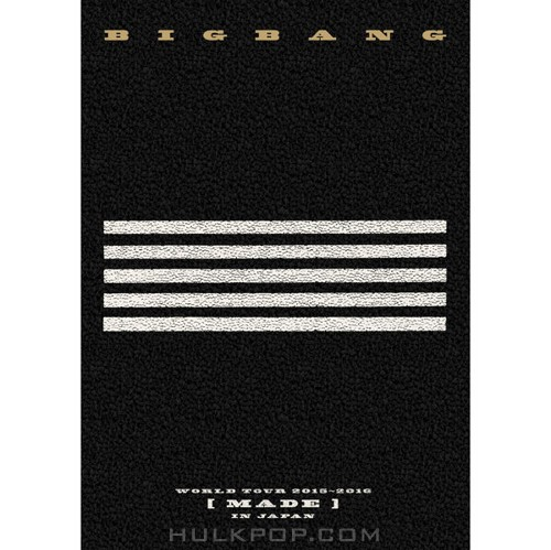 BIGBANG – BIGBANG WORLD TOUR 2015~2016 [MADE] IN JAPAN (ITUNES MATCH AAC M4A)
