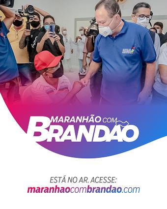 MARANHÃO COM BRANDÃO