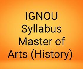 IGNOU SYLLABUS Master of Arts (History) (MAH)