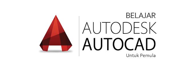 Ebook Belajar AutoCAD 2D dan 3D untuk Pemula