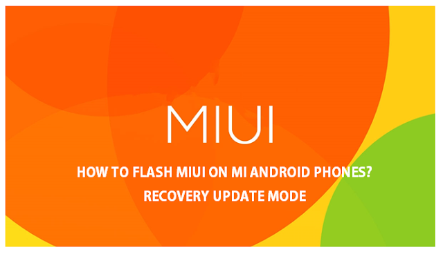 how-to-flash-miui-mi-android-phone-recovery-update-mode