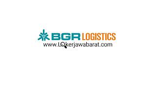 Lowongan Kerja BGR Logistic Bulan Juni 2020
