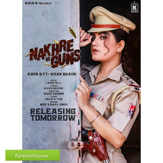 Nakhre vs gun kaur b new song lyrics in hindi and English.